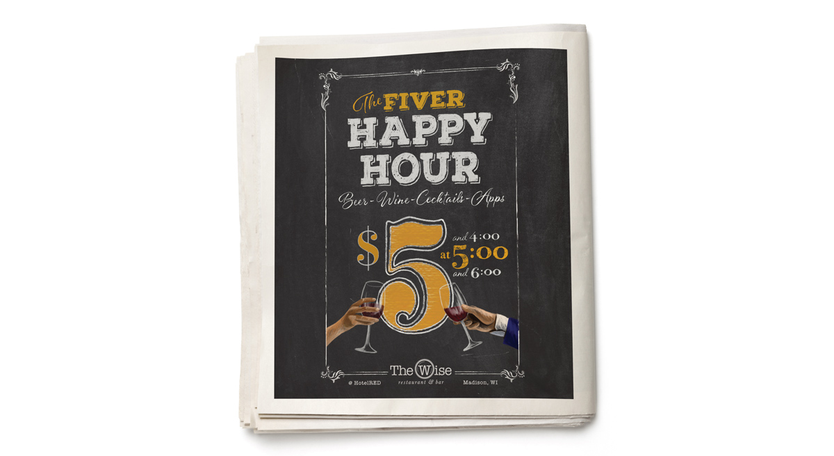 The Wise Restaurant - Happy Hour Print Ad
