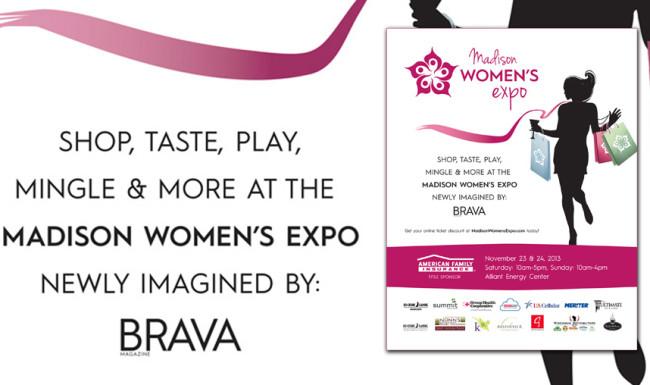 Madison Women's Expo - Print Advertising