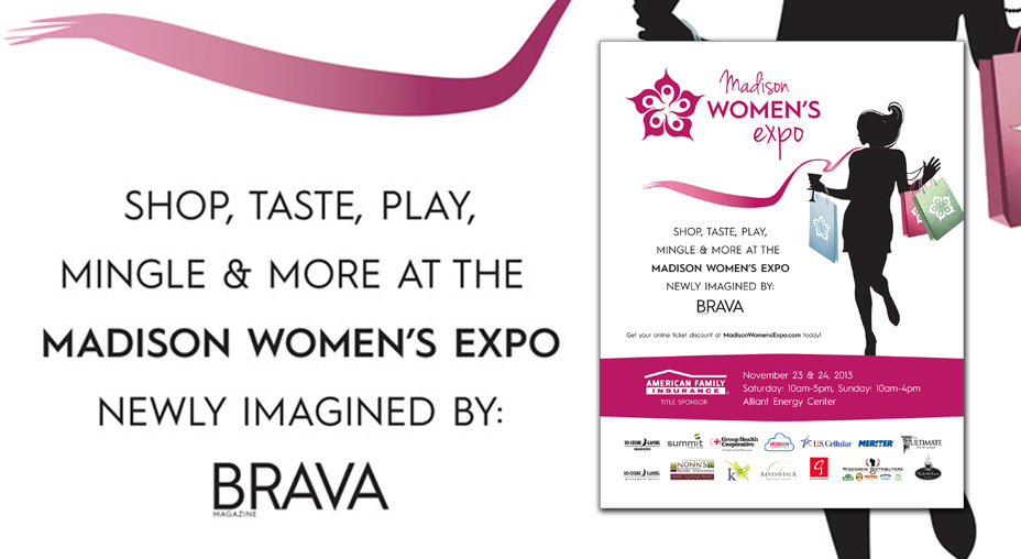 Madison Women's Expo - Print Advertising