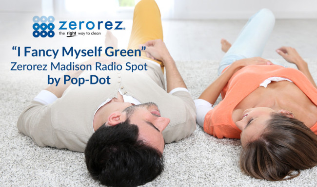 Zerorez Radio Ad - I Fancy Myself Green