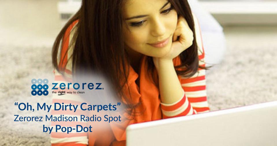 Zerorez Radio Ad - My Dirty Carpets