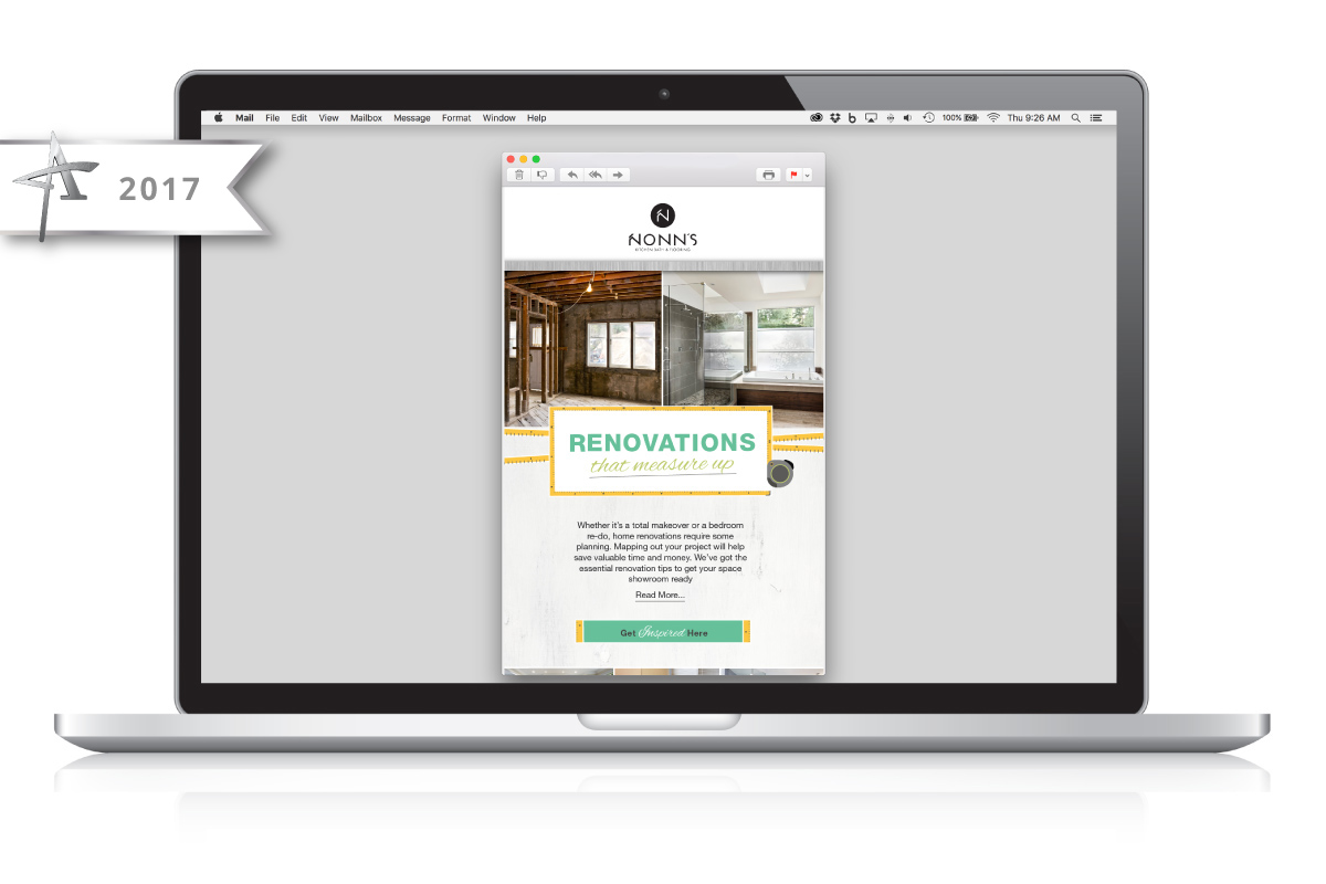 Email Marketing Nonn's Insiders List - Renovations that Measure Up - 2017 American Advertising Award Winner