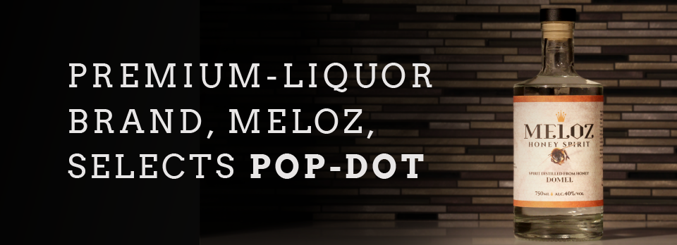 Premium-Liquor Brand, Meloz Selects Pop-Dot